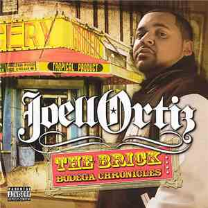 Joell Ortiz - The Brick / Bodega Chronicles download