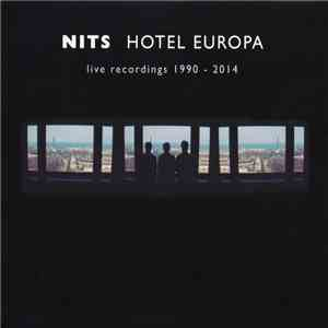 Nits - Hotel Europa (Live Recordings 1990 - 2014) download