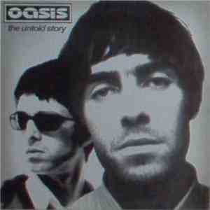 Oasis  - The Untold Story download