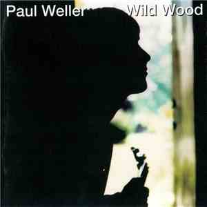 Paul Weller - Wild Wood download