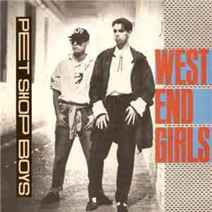 Pet Shop Boys - West End Girls download free