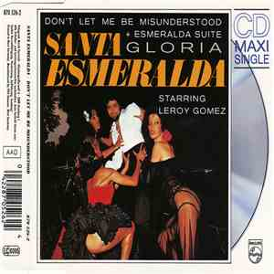 Santa Esmeralda Starring Leroy Gomez - Don't Let Me Be Misunderstood + Esmeralda Suite / Gloria download