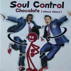 Soul Control  - Chocolate (Choco Choco) download