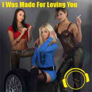 Ultra Flirt - I Was Made For Loving You download free